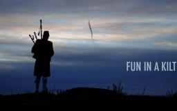 Fun in a Kilt